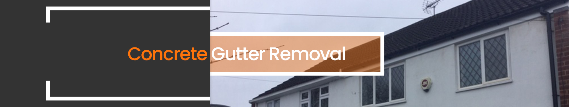 Concrete Gutter Removal Banner